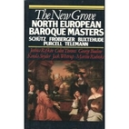 The New Grove North European Baroque…