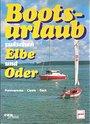 Bootsurlaub zwischen Elbe und Oder - Jürgen Pommerenke
