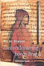 Zonsverduistering boven Brugge by Vic De…