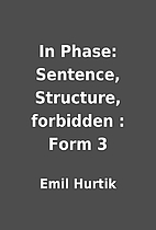 In Phase: Sentence, Structure, forbidden :…