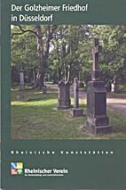 Der Golzheimer Friedhof in Düsseldorf by…