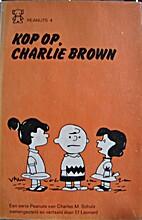 Kop op, Charlie Brown by Charles M. Schulz