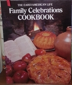 The Early American Life Family Celebrations…