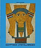 Egyptiska utställningen : en vägledning by…