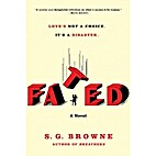 Fated by S.G. Browne