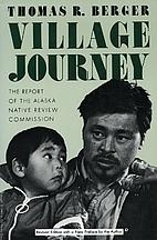 Village Journey: The Report of the Alaska…