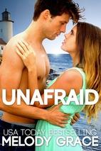Unafraid (Beachwood Bay, #2) by Melody Grace
