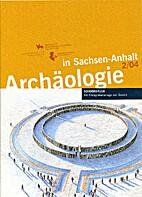 Die Kreisgrabanlage von Goseck by Harald…