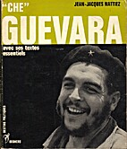Ernesto Che Guevarra by Jean Jacques…