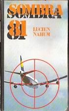 Shadow 81 by Lucien Nahum