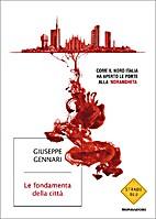 Le fondamenta della città by Giuseppe…