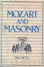 Mozart and Masonry by Paul Nettl