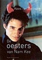 De oesters van Nam Kee by Kees van Beijnum