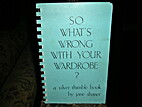 So What's Wrong With Your Wardrobe? (A…