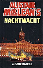 Alistair MacLean's nachtwacht by Alastair…