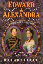 Edward and Alexandra: Their Private and…