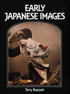 Early Japanese Images by Terry Bennett