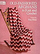 Old-Fashioned Afghans to Knit and Crochet by…