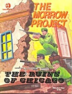 The Ruins of Chicago (Project File R-004)