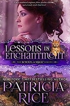 Lessons in Enchantment (School of Magic Book…