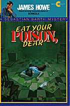 Eat Your Poison, Dear (Sebastian Barth…