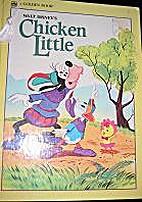 Walt Disney's Chicken Little by Ron Kidd