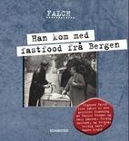 Han kom med fastfood frå Bergen by Sigmund…