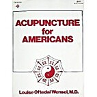 Acupuncture for Americans by Louise O.…