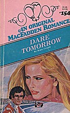 Dare Tomorrow (Linford Romance Library…