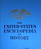 The United States encyclopedia of history.…