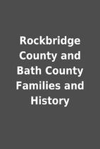 Rockbridge County and Bath County Families…