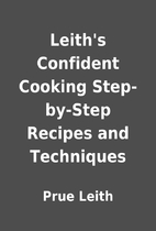 Leith's Confident Cooking Step-by-Step…