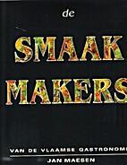 de Smaak Makers, van de Vlaamse gastronomie…