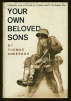 Your own beloved sons by Thomas Anderson