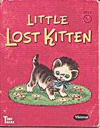 Little Lost Kitten [Whitman Tiny Tales] by…