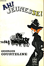 Ah! jeunesse!... by Georges Courteline