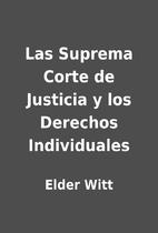Las Suprema Corte de Justicia y los Derechos…