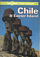 Chile and Easter Island: A Travel Survival…