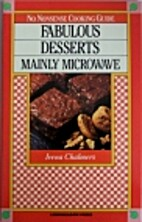 Fabulous Desserts: Mainly Microwave by Irena…