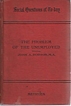 The problem of the unemployed : an enquiry…
