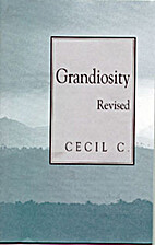 Grandiosity (pamphlet) by C. Cecil