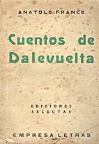 Cuentos de Dalevuelta by Luis Ruiz Contreras