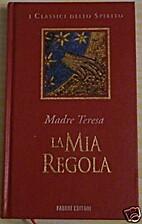 La mia regola by Teresa di Calcutta
