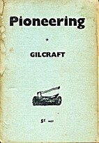 Pioneering by Gilcraft