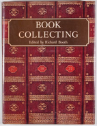 Book of Book Collecting by Richard Booth