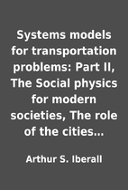 Systems models for transportation problems:…