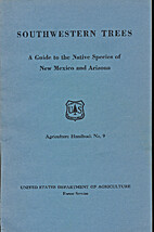 Southwestern trees; a guide to the native…