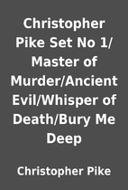 Christopher Pike Set No 1/Master of…