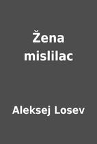 Žena mislilac by Aleksej Losev