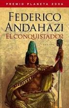 El Conquistador by Federico Andahazi